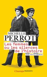 Vente EBooks : Les femmes ou Les silences de l'histoire  - Michelle Perrot