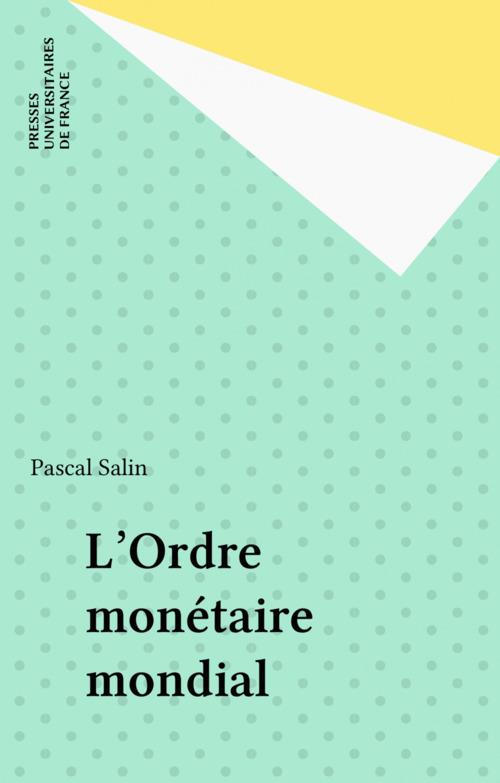 Ordre monetaire mondial (l')