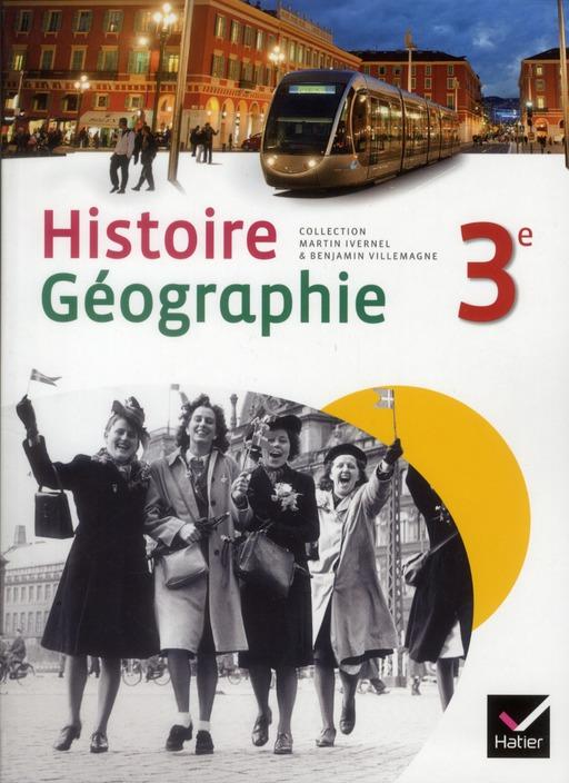 Histoire-Geographie ; 3eme ; Manuel De L'Eleve (Edition 2012)