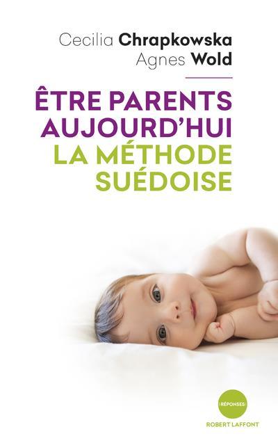 être parents aujourd'hui, la méthode suédoise