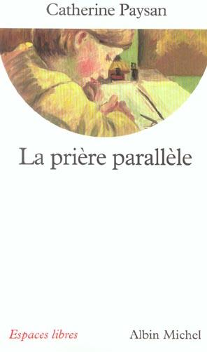 La priere parallele