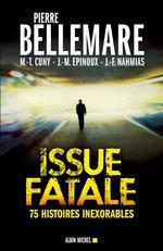 Couverture de Issue fatale ; 75 histoires inexorables (édition 2012)