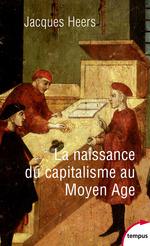 Vente Livre Numérique : La naissance du capitalisme au Moyen Âge  - Jacques Heers