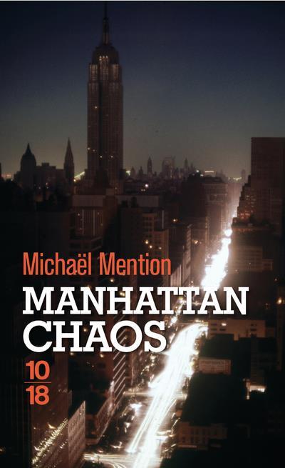 Manhattan chaos