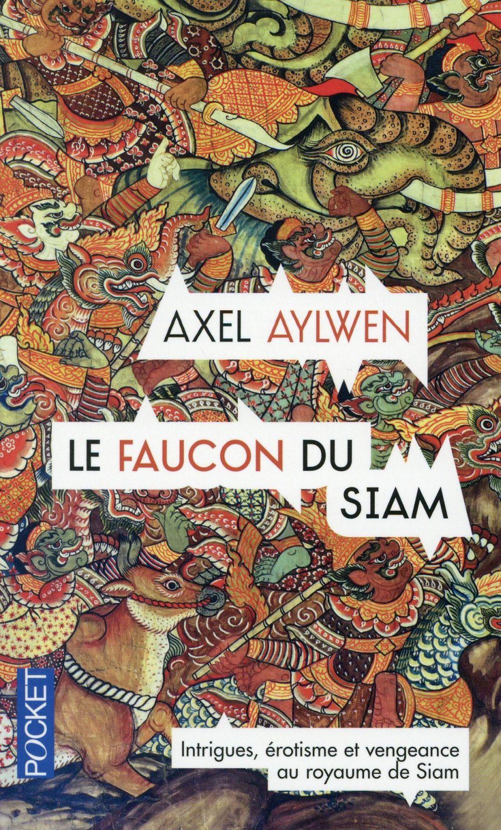 Aylwen Axel - LE FAUCON DU SIAM