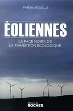 éoliennes : la face noire de la transition écologique