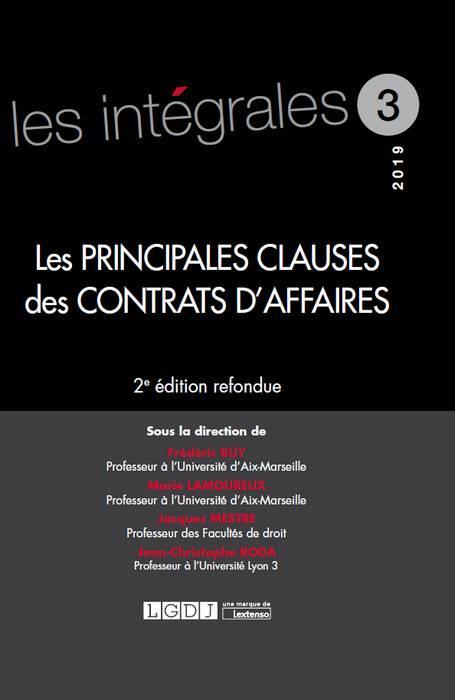 Les principales clauses des contrats d'affaires (2e édition)