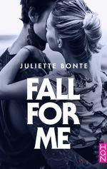 Vente Livre Numérique : Fall for me  - Juliette Bonte