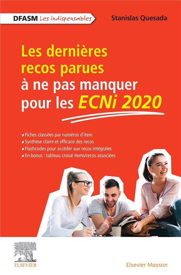Les dernières recos parues à ne pas manquer pour les ECNi2020 ; DFASM ; les indispensables