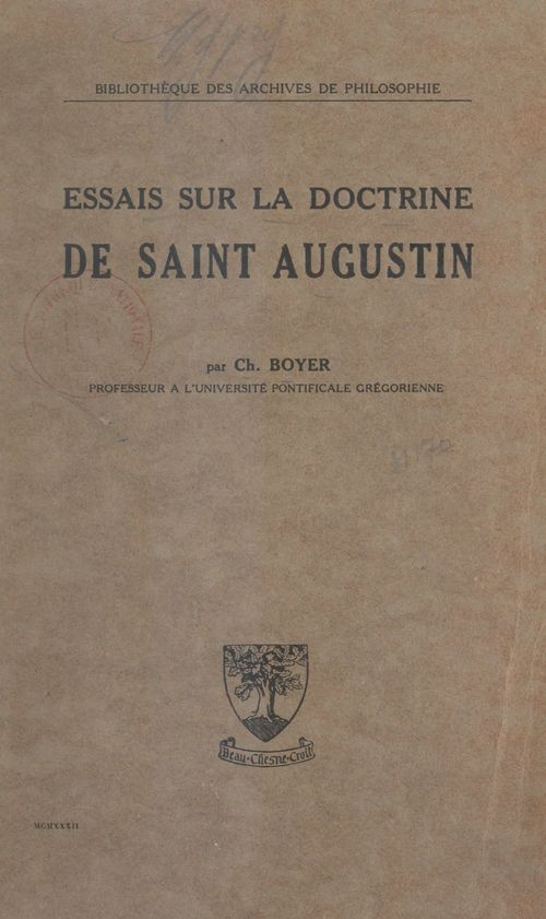 Essais sur la doctrine de Saint Augustin