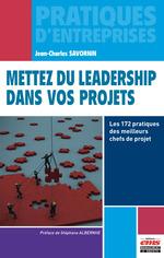 Mettez du leadership dans vos projets  - Jean-Charles Savornin - Jean-Charle Savornin