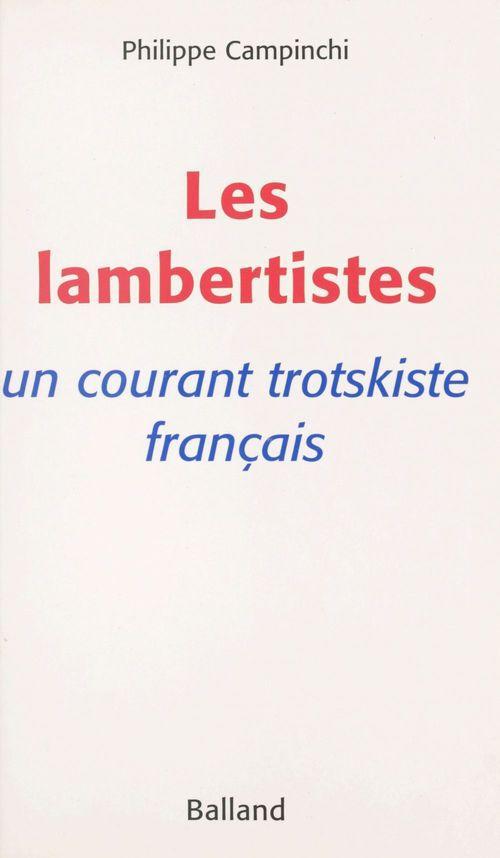 Les lambertistes : un courant trotskiste français