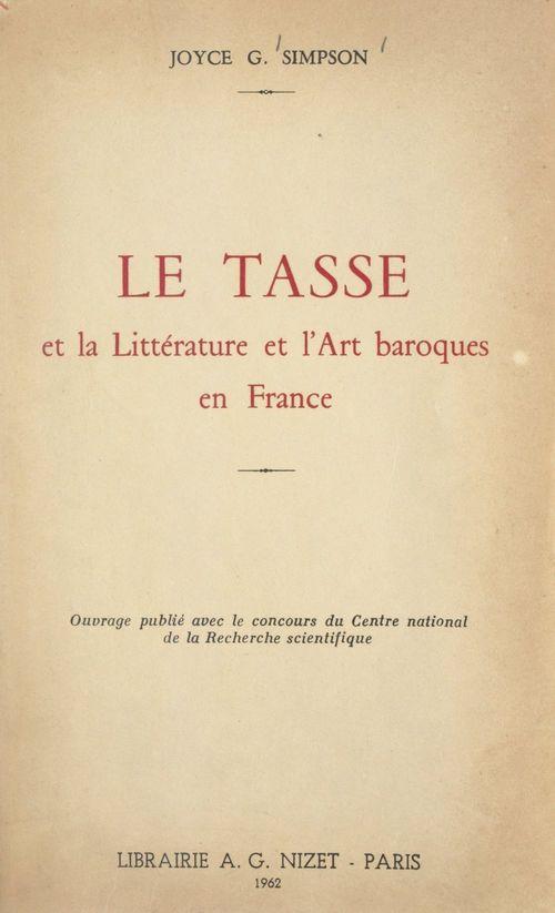 Le Tasse et la littérature et l'art baroques en France