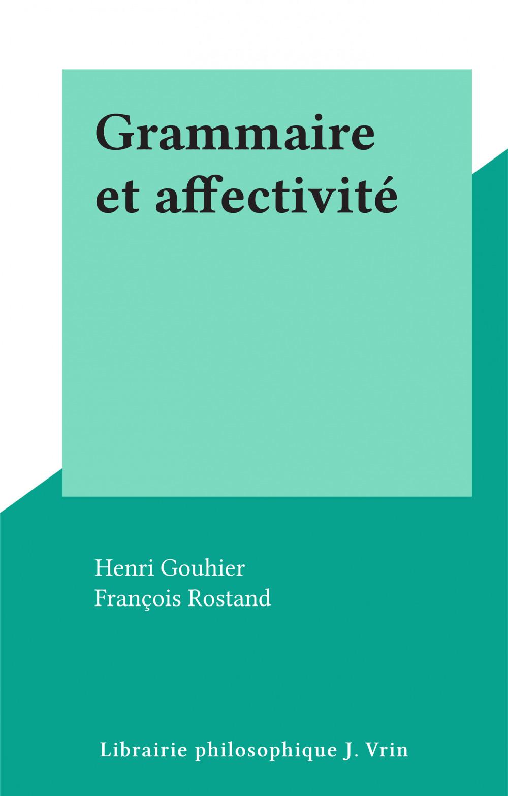 Grammaire et affectivité