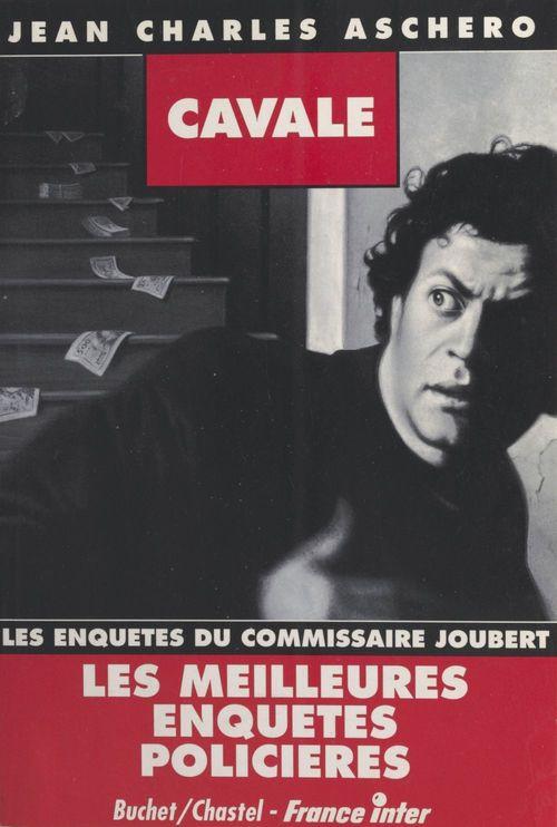 Cavale : Les Enquêtes du commissaire Joubert