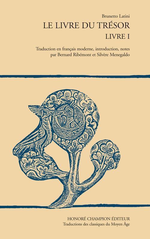 Le livre du trésor t.1