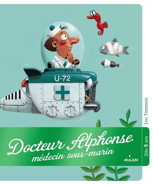 Docteur Alphonse, docteur sous-marin