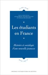 étudiants en France ; histoire et sociologie d'une nouvelle jeunesse