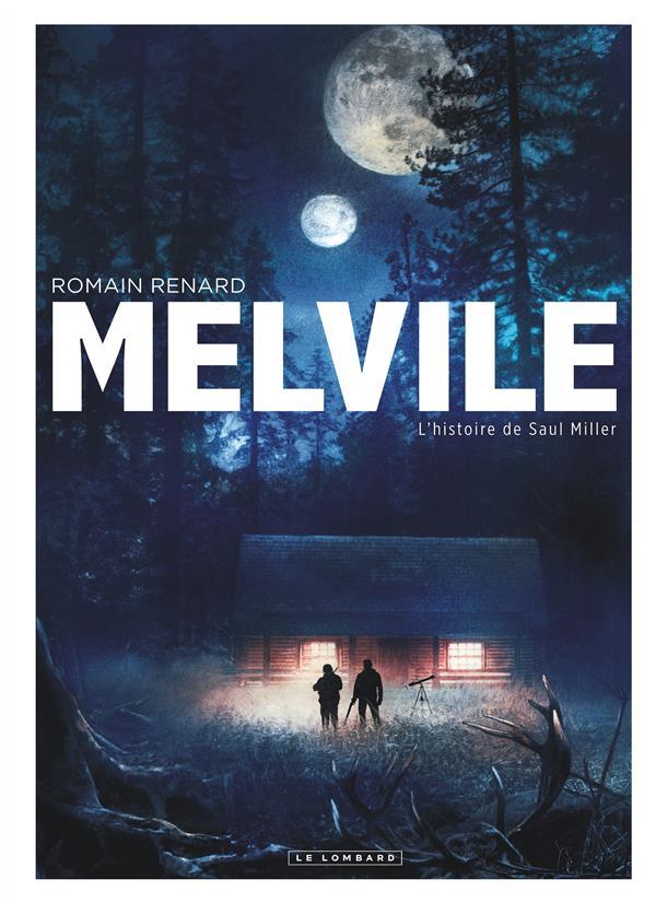 Melvile t.2 ; l'histoire de Saul Miller