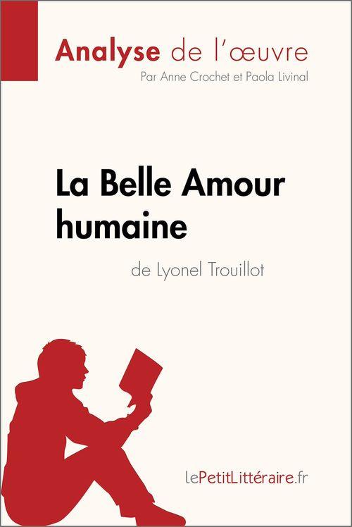 La Belle Amour humaine de Lyonel Trouillot (Analyse de l'oeuvre)
