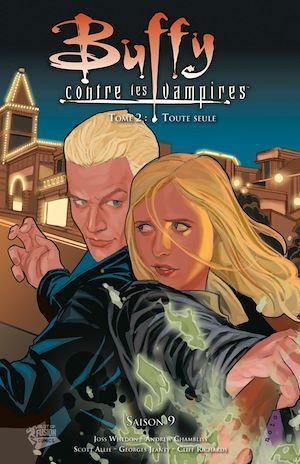 Buffy contre les vampires - saison 9 t.2 ; toute seule