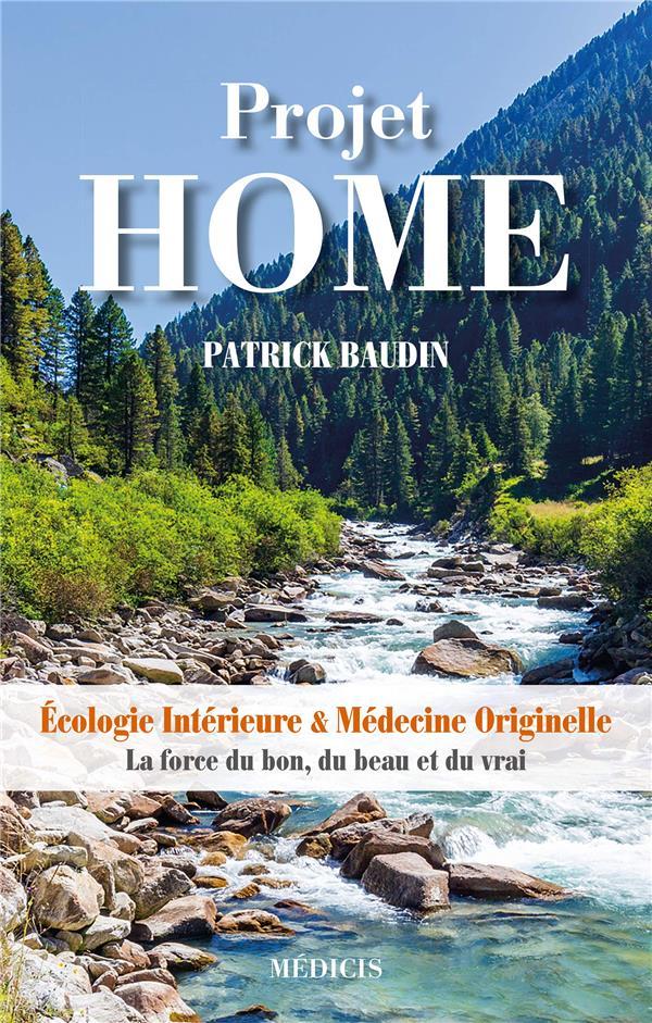 Projet home ; écologie intérieure & médecine originelle