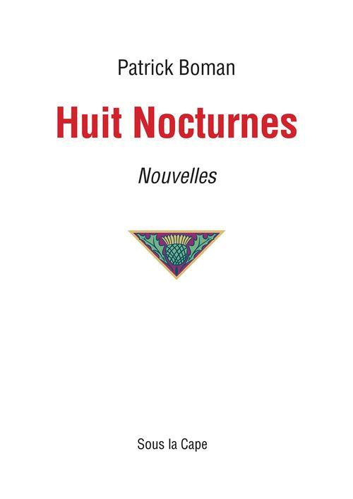 Vente EBooks : Huit Nocturnes  - Patrick Boman