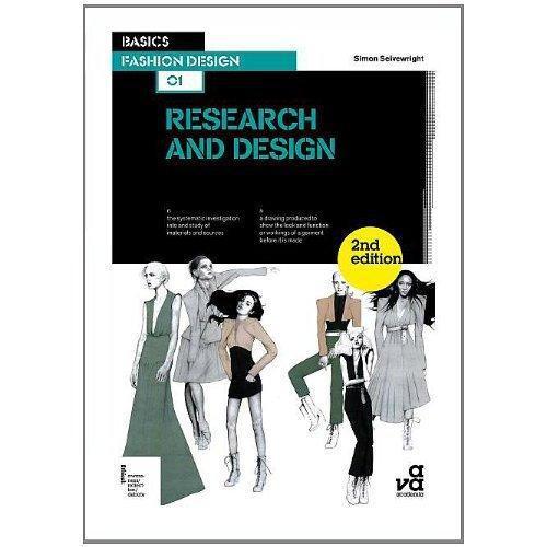 Basics fashion design 01 - research and design (2eme ed)