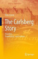 The Carlsberg Story  - Ditlev Tamm