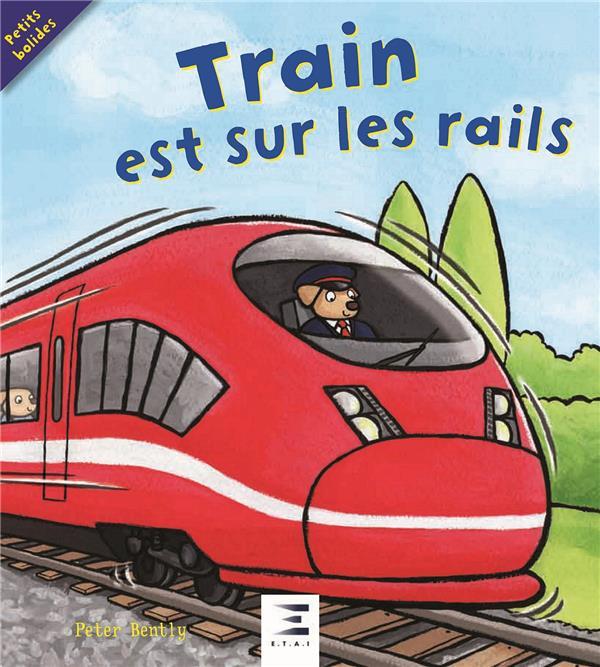 Train est sur les rails