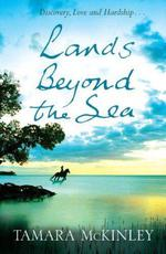 Vente EBooks : Lands Beyond the Sea  - Tamara McKinley