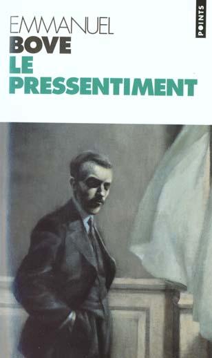 Pressentiment (le)