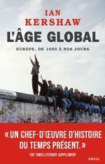 Vente EBooks : L'Âge global. Europe, de 1950 à nos jours  - Ian Kershaw