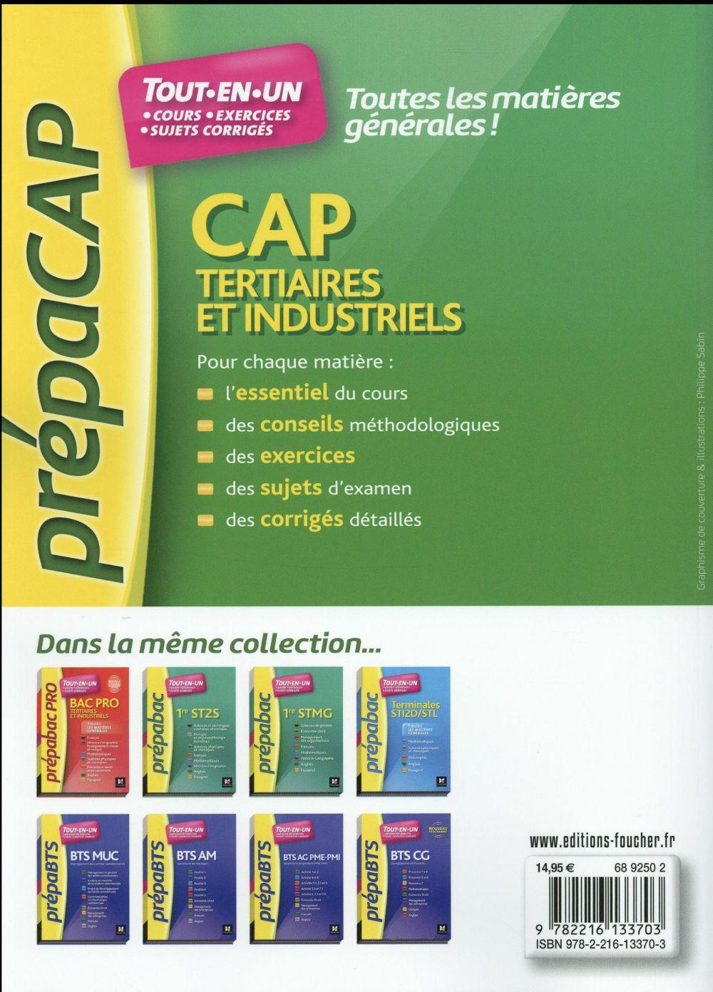 toutes les matières générales ; CAP tertiaires et industriels nouveaux programmes