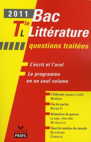 Bac littérature ; terminale L ; questions traitées (édition 2011)