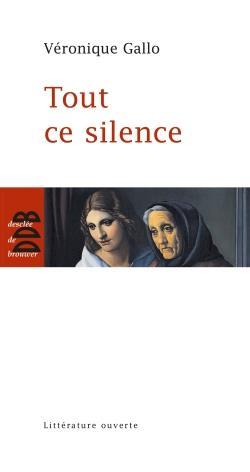 tout ce silence