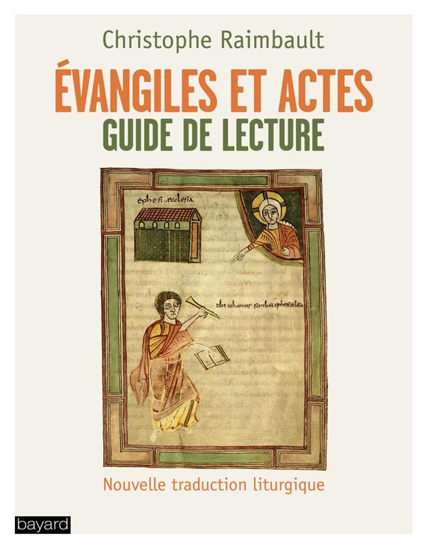 évangiles et actes ; textes et commentaires