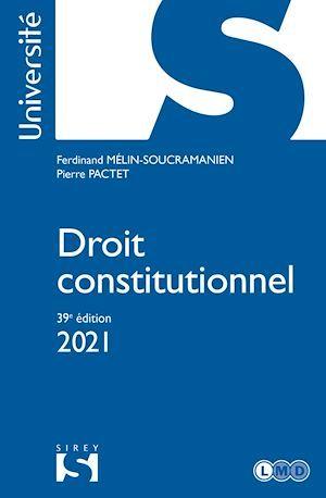 Droit constitutionnel (édition 2021)
