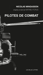 Vente Livre Numérique : Pilotes de combat  - Nicolas Mingasson - Mathieu Fotius