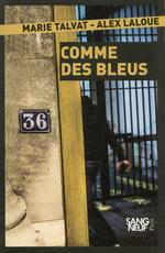 Comme des bleus  - Marie TALVAT - Alex LALOUE