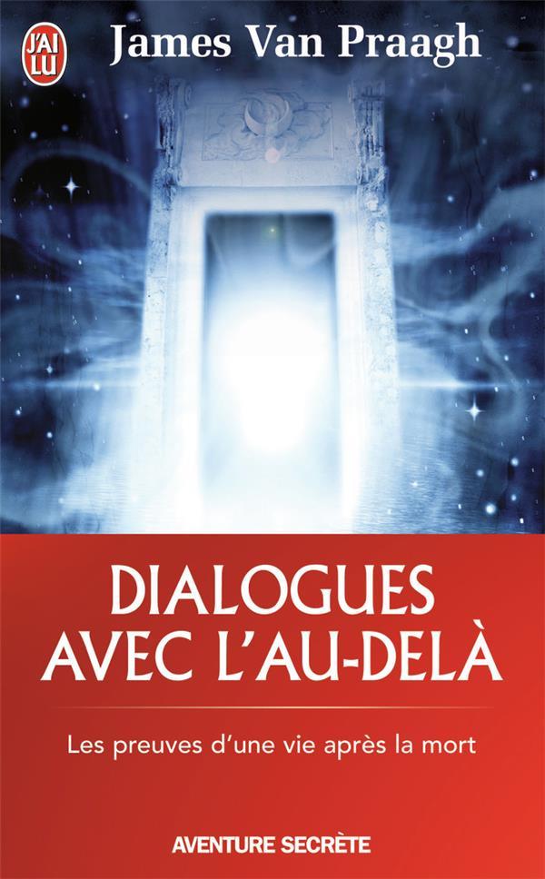 Dialogues avec l'au-delà