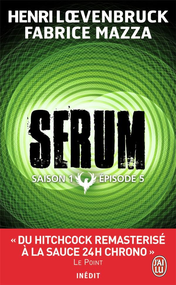 Serum saison 1 , épisode 5