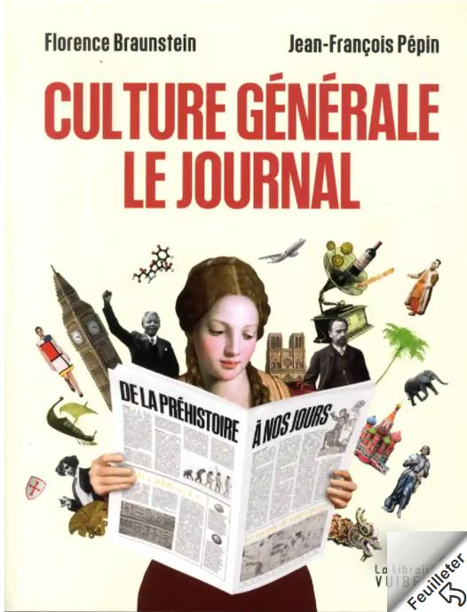 BRAUNSTEIN, FLORENCE  - CULTURE GENERALE, LE JOURNAL