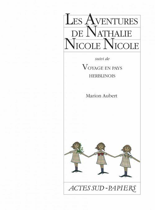 Les Aventures de Nathalie Nicole suivi de Voyage en pays herblinois