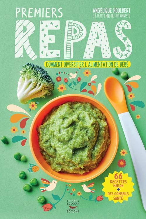 Premiers repas ; comment diversifier l'alimentation de bébé