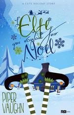 Vente EBooks : L'elfe qui voulait fuir Noël  - Piper Vaughn