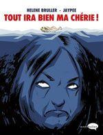 Vente Livre Numérique : Tout ira bien ma chérie  - Hélène Bruller - Jaypee
