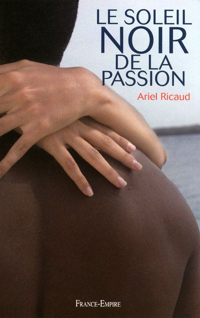 Le soleil noir de la passion