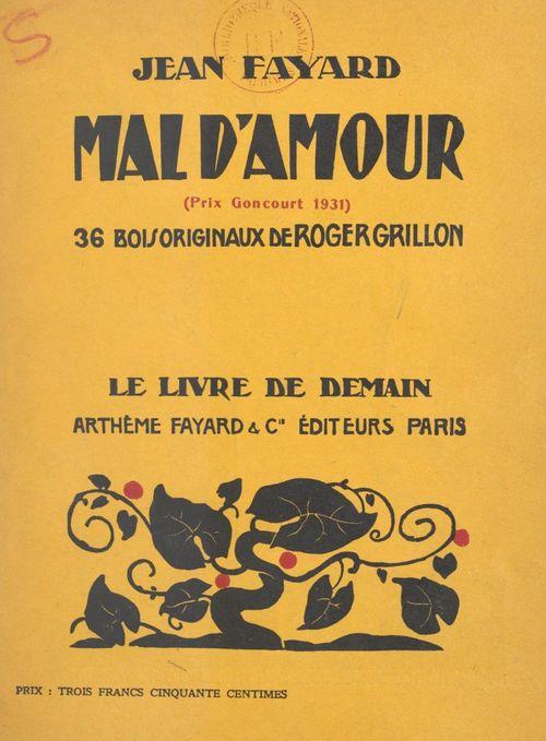 Mal d'amour  - Jean Fayard