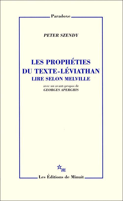 Les Prophéties du texte-Léviathan. Lire selon Melville